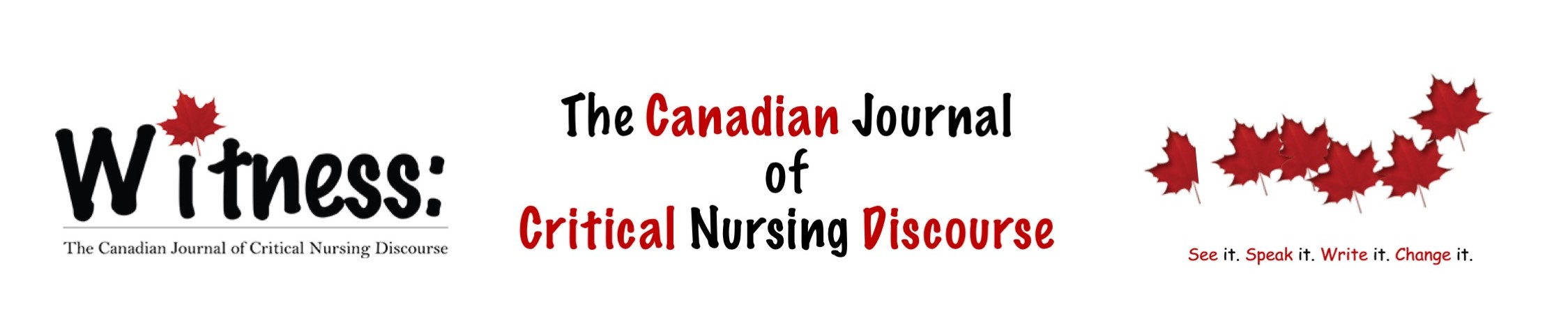 Witness: The Canadian Journal of Critical Discourse in Nursing